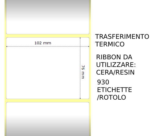 Trasferimento termico Etichette permanente per ZEBRA 102mm*76mm 930pz utilizzo con Ribbon