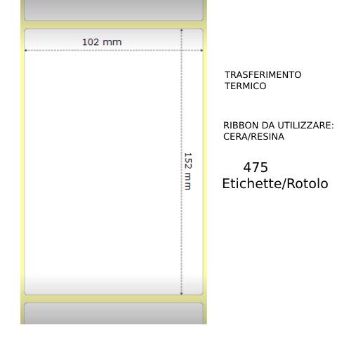 Trasferimento termico Etichette permanente per ZEBRA 102mm*152mm 475pz utilizzo con Ribbon